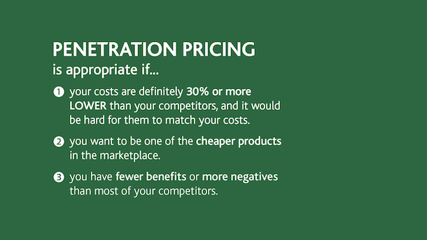 Profitable prices - Penetration Pricing